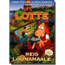 Lotte reis lõunamaale [DVD]
