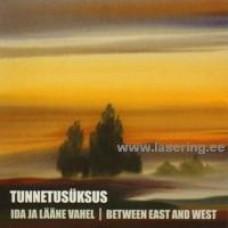 Ida ja lääne vahel [CD]
