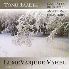 Lume varjude vahel [CD]