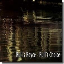 Rull's Choice [CD]