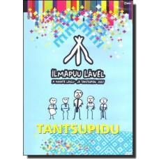 Ilmapuu lävel: X noorte laulu- ja tantsupidu: Tantsupidu [DVD]