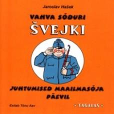 Vahva sõduri Švejki juhtumised maailmasõja päevil, 1: Tagalas [CD]
