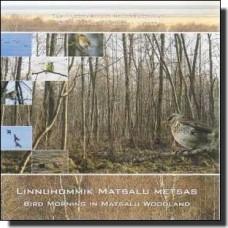 Linnuhommik Matsalu metsas [CD]