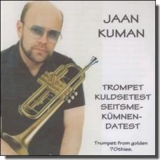 Trompet kuldsetest seitsmekümnendatest [CD-R]