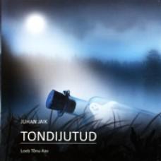 Tondijutud [CD]
