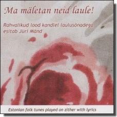 Ma mäletan neid laule! [CD]