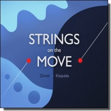 Strings on the Move [CD]