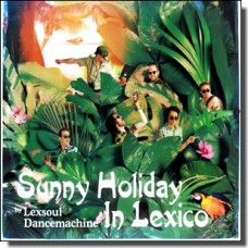 Sunny Holiday In Lexico [CD]