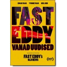 Fast Eddy vanad uudised [DVD]
