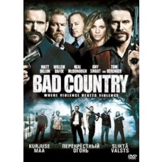 Kurjuse maa / Bad Country [DVD]
