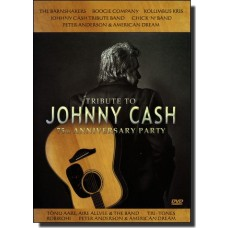 Tribute To Johnny Cash - 75th Anniversary Party [DVD]