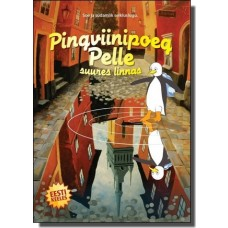 Pingviinipoeg Pelle suures linnas [DVD]