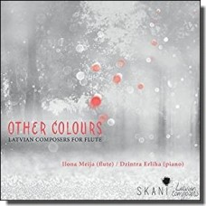 Other Colours: Latvian Composers for Flute [CD]