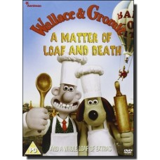 Wallace and Gromit: A Matter of Loaf and Death [DVD]