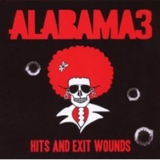 Hits and Exit Wounds [CD]