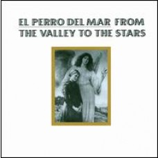 From the Valley to the Stars [CD]