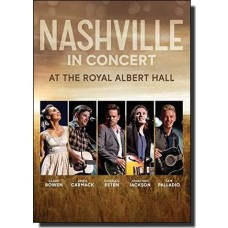 Nashville in Concert at the Royal Albert Hall [DVD]