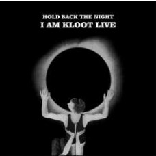 Hold Back The Night: I Am Kloot Live [2CD]