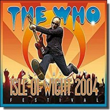 Live At The Isle of Wight Festival 2004 [2CD+DVD]