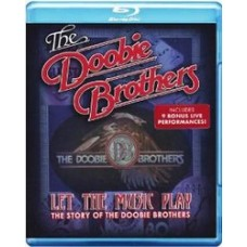 Let the Music Play - The Story of the Doobie Brothers [Blu-ray]