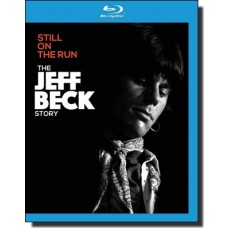 Still on the Run: The Jeff Beck Story [Blu-ray]
