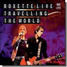 Roxette Live: Travelling the World [CD+DVD]