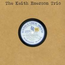 The Keith Emerson Trio [CD]