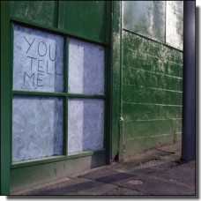 You Tell Me [CD]