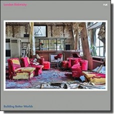 Building Better Worlds [CD]