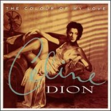 The Colour of My Love [CD]