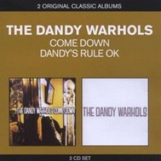 Come Down / Dandys Rule OK [2CD]