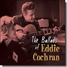 The Ballads of Eddie Cochran [CD]