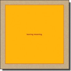 Leaving Meaning [2LP+DL]