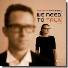 We Need To Talk [CD]