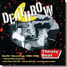 Thirsty Beat - Goofin' Recordings 1986-1988 [CD]