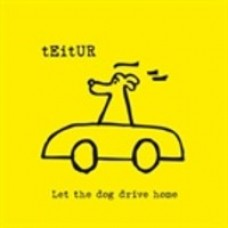 Let the Dog Drive Home [CD]
