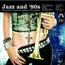 Jazz and '80s [CD]