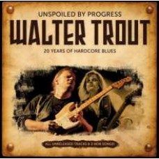 Unspoiled By Progress - 20 Years of Hardcore Blues [CD]