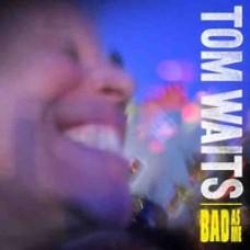 Bad As Me [CD]