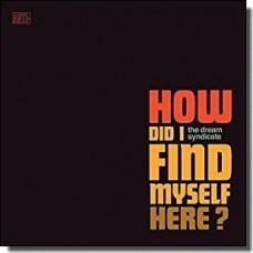 How Did I Find Myself Here? [CD]