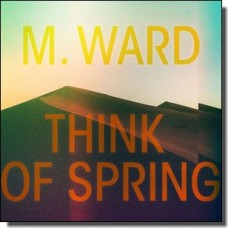Think of Spring [CD]