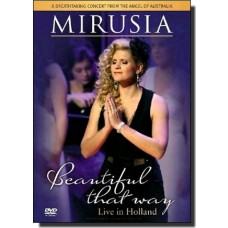 Beautiful That Way: Live in Holland [DVD]