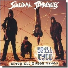 Still Cyco After All These Years [CD]