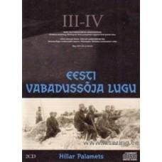 Eesti Vabadussõja lugu, III-IV [2CD]