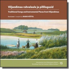 Viljandimaa rahvalaule ja pillilugusid | Traditional Songs and Instrumental Pieces from Viljandimaa [2CD]