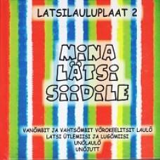 Mina lätsi Siidile - Latsilauluplaat 2 [CD]