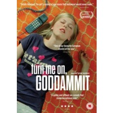 Turn Me On, Goddammit [DVD]