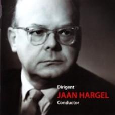Dirigent Jaan Hargel [CD]