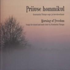 Priiuse hommik [CD]