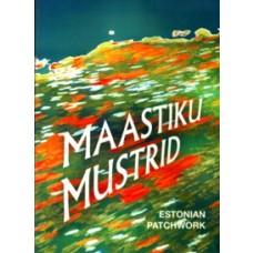 Maastiku mustrid / Estonian Patchworks [DVD]